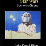 New Book Out: Star Wars Scene-by-Scene by John David Ebert