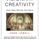 Visionary Creativity: New book by John Lobell