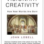 Visionary Creativity: New book by John Lobell